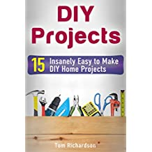 DIY Projects: 15 Insanely Easy to Make DIY Home Projects
