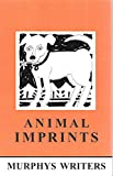 img - for Animal Imprints - Murphy's Writers (Murphy's California) 2005 book / textbook / text book
