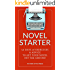 Novel Starter: The Novel Writing Workbook: 50 Days of Exercises and Advice to Get Your Novel Off the Ground