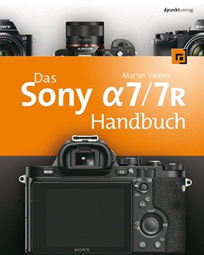 Download Das Sony Alpha 7/7R Handbuch (German Edition) Pdf