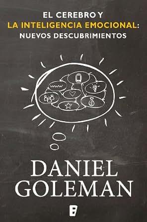 Cerebro y la inteligencia emocional (B de Books) eBook