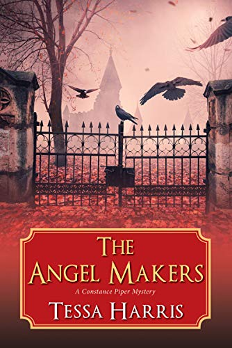 The Angel Makers (A Constance Piper Mystery Book 2)