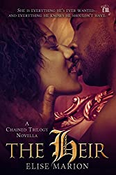 The Heir (The Chained Novellas Book 3)