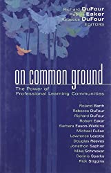 On Common Ground: The Power of Professional Learning Communities