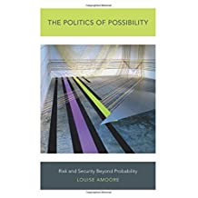 The Politics of Possibility: Risk and Security Beyond Probability