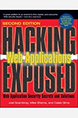 Hacking Exposed Web Applications, 2nd Ed. (Hacking Exposed) Paperback
