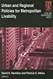 Urban and Regional Policies for Metropolitan Livability, David K. Hamilton, 0765617692