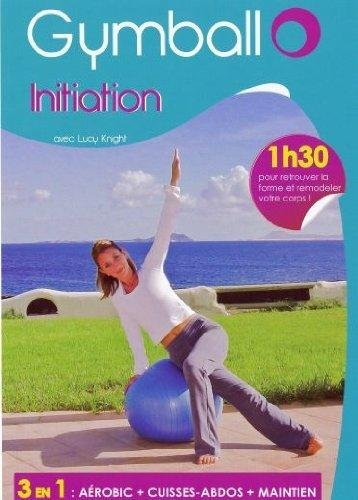 Gymball - Initiation  Amazon.fr  Lucy Knight, Ken Gray  DVD   Blu-ray 78dbf5d2a78