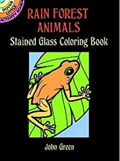 Rain Forest Animals Stained Glass Coloring Book Dover