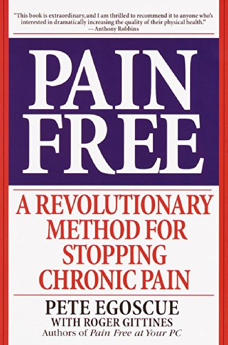 Pain Free: A Revolutionary Method for Stopping Chronic Pain (Best Thing For Shin Splints)