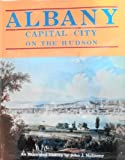 Albany : Capital City on the Hudson, McEneney, John J., 0897810252
