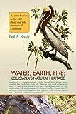 Water, Earth, Fire, Paul Keddy, 1436362342
