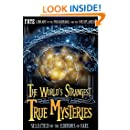 THE WORLD'S STRANGEST TRUE MYSTERIES: FATE's Library of the Paranormal and the Unknown (The Best of FATE Magazine)