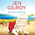The Cottage at Firefly Lake Audiobook by Jen Gilroy Narrated by Karissa Vacker