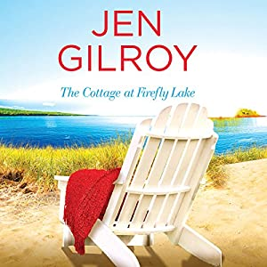 The Cottage at Firefly Lake Audiobook