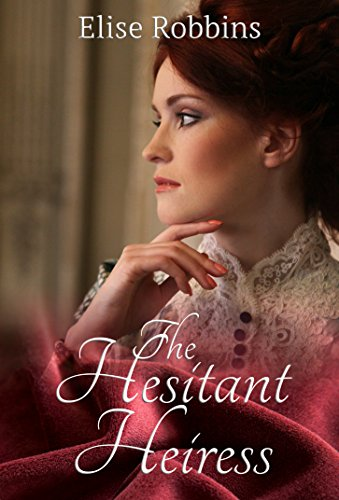 The Hesitant Heiress