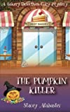 The Pumpkin Killer: A Bakery Detectives Cozy Mystery (Volume 8) by  Stacey Alabaster in stock, buy online here