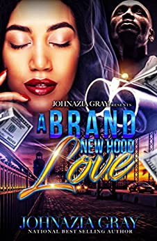 A Brand New Hood Love (English Edition) de [Gray, Johnazia]