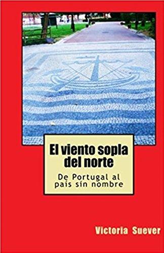 El viento sopla del norte (Spanish Edition) by [Suéver, Victoria]