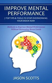 Improve Mental Performance Overworking Increasing ebook