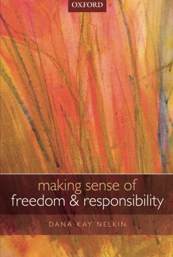 Making Sense of Freedom and Responsibility