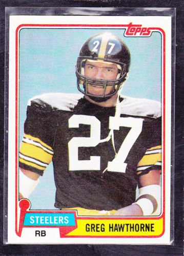 Greg Hawthorne Pittsburgh Steelers (Football Card) 1981 Topps #297