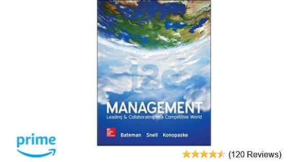 Management leading collaborating in a competitive world thomas s management leading collaborating in a competitive world thomas s bateman scott a snell 0884737675720 amazon books fandeluxe Choice Image