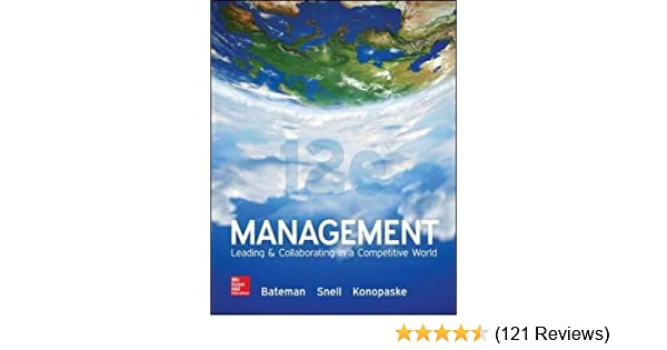 Management leading collaborating in a competitive world thomas s management leading collaborating in a competitive world thomas s bateman scott a snell robert konopaske 0884737675720 amazon books fandeluxe Gallery