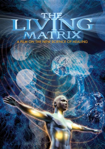 living-matrix-the
