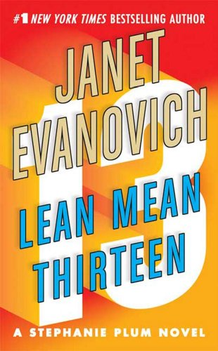 Lean Mean Thirteen (Stephanie Plum, No. 13) (Dollars Enough One Million)