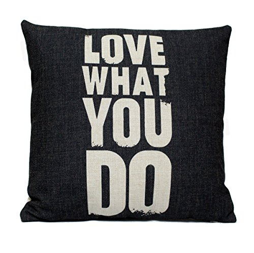 4TH Emotion Black Love Quotes Cotton Linen Square Throw Pillow Cover Decorative Cushion Sham Pillowcase Cushion Case for Sofa 18 x 18 Inch (Love What You Do)