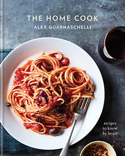 The Home Cook: Recipes to Know by Heart (Shrimp Recipe Garlic)