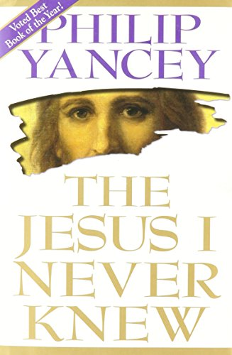The Jesus I Never Knew by Philip Yancey - Shopping Az Tempe