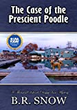 #6: The Case of the Prescient Poodle (The Thousand Islands Doggy Inn Mysteries Book 16)