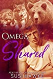 Omega Shared: M/M/M Shifter Mpreg Romance (Northern Lodge Pack Book 4)