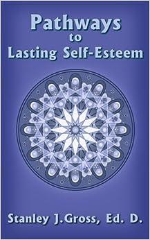 Book Pathways to Lasting Self-Esteem