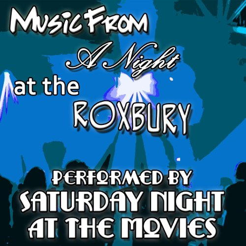 Music From: A Night at the Roxbury