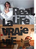 Ron Mueck & Guy Ben-Ner: Real Life (English and French Edition)