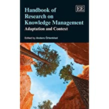Handbook of Research on Knowledge Management: Adaptation and Context