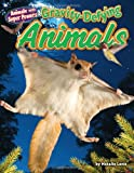 Gravity-Defying Animals, Natalie Lunis, 1627240802
