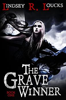 The Grave Winner by [Loucks, Lindsey R.]