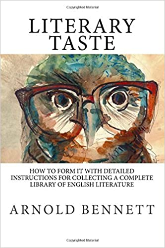Literary Taste How To Form It With Detailed Instructions For