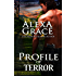 Profile of Terror: FBI Profiler Romantic Suspense (Profile Series #2)