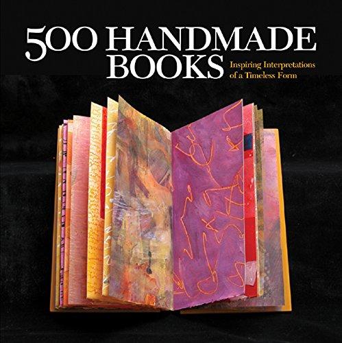 500 Handmade Books: Inspiring Interpretations of a Timeless Form (500 Series) by Brand: Lark Crafts