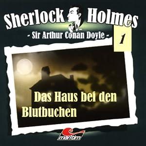 Das Haus bei den Blutbuchen (Sherlock Holmes 1) Hörspiel