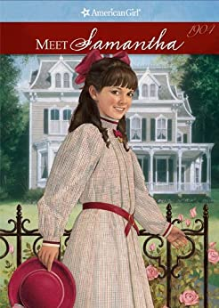 Meet Samantha (American Girl: Samantha, 1904) by [Adler, Susan]