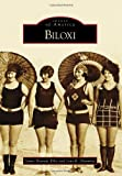 img - for Biloxi (Images of America) book / textbook / text book