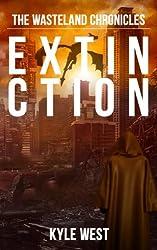 Extinction (The Wasteland Chronicles, Book 6) (English Edition)