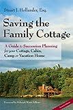 Saving the Family Cottage, Stuart J. Hollander, 0979359635