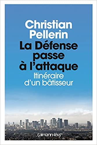 Livre La Défense passe à l'attaque: Itinéraire d'un batisseur pdf